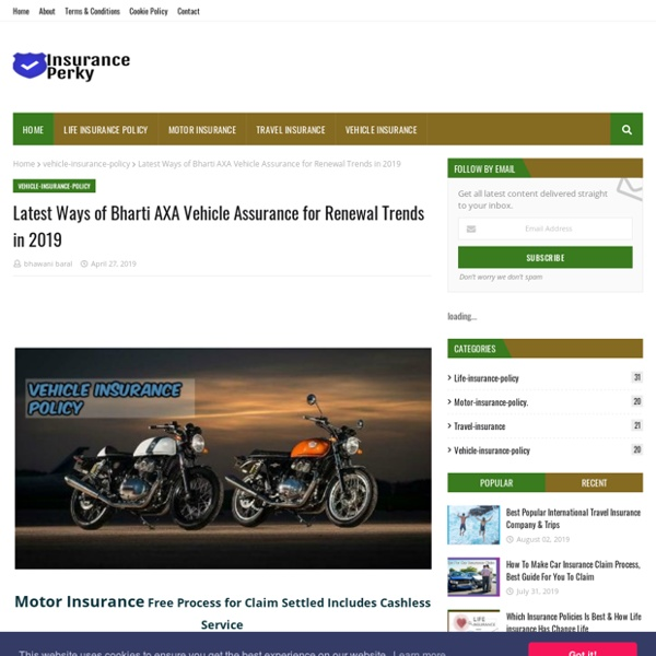 Latest Ways of Bharti AXA Vehicle Assurance for Renewal Trends in 2019