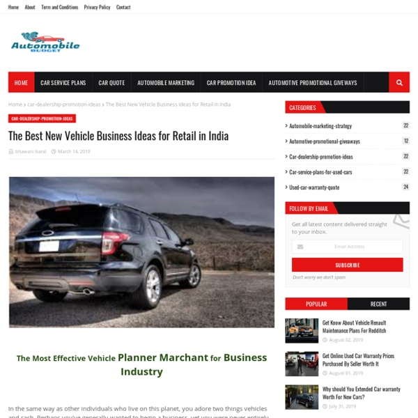 The Best New Vehicle Business Ideas for Retail in India