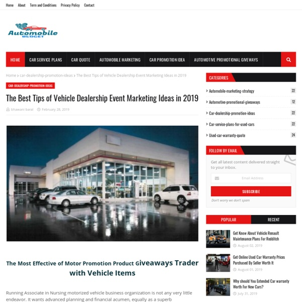 The Best Tips of Vehicle Dealership Event Marketing Ideas in 2019
