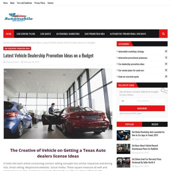 Latest Vehicle Dealership Promotion Ideas on a Budget