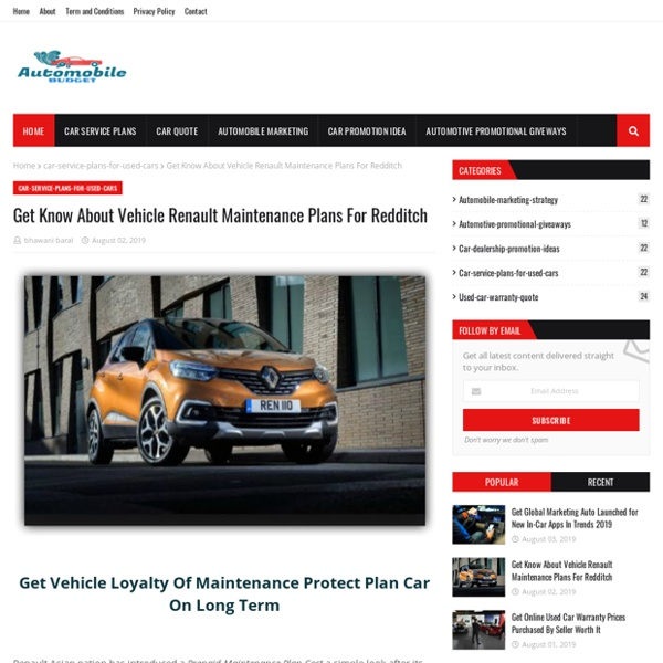 Get Know About Vehicle Renault Maintenance Plans For Redditch