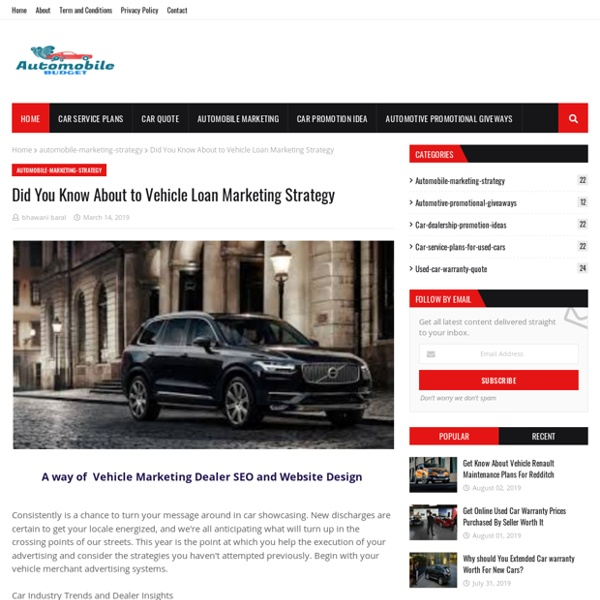 Did You Know About to Vehicle Loan Marketing Strategy