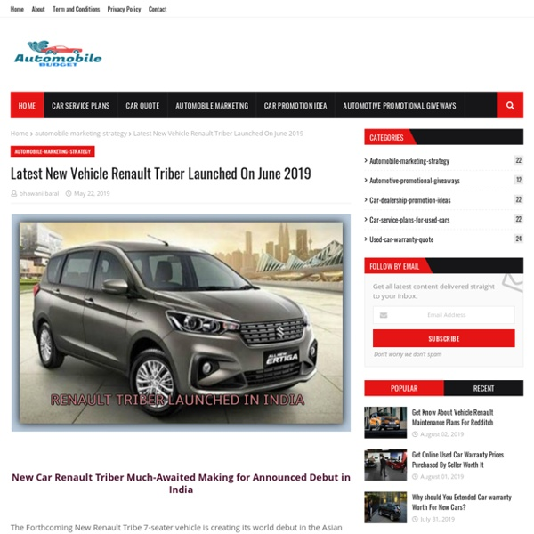 Latest New Vehicle Renault Triber Launched On June 2019