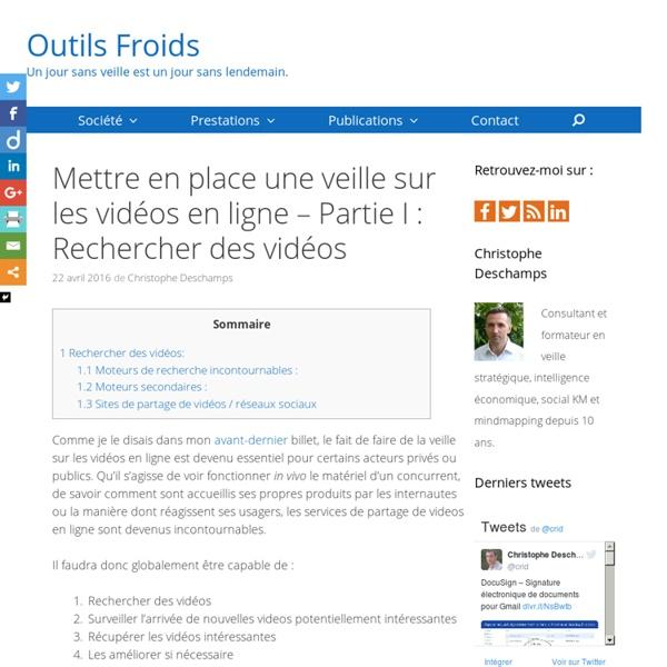 Veille sur les vidéos en ligne : Rechercher des vidéos