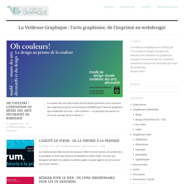 La Veilleuse Graphique - La Veilleuse Graphique : l'actu graphisme, de l'imprimé au webdesign!
