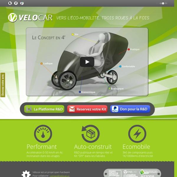 Vélocar — Vers l'éco-mobilité, trois roues à la fois