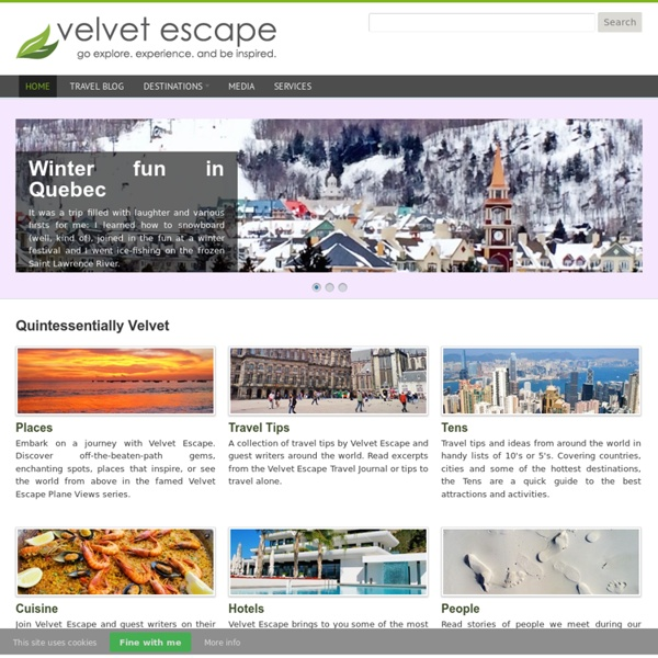 Velvet Escape - go explore. experience. and be inspired.