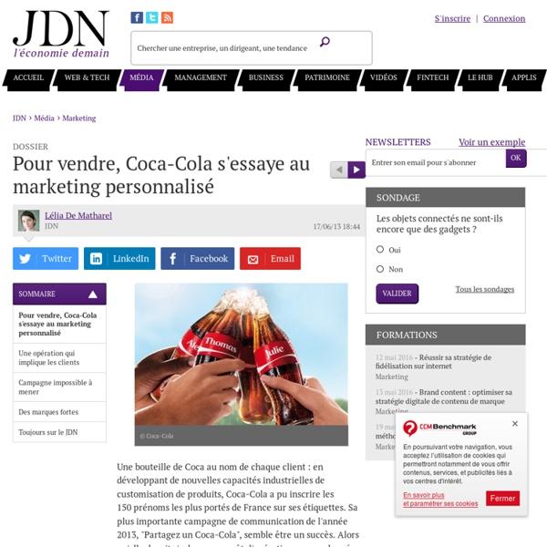 Pour vendre, Coca-Cola s'essaye au marketing personnalisé