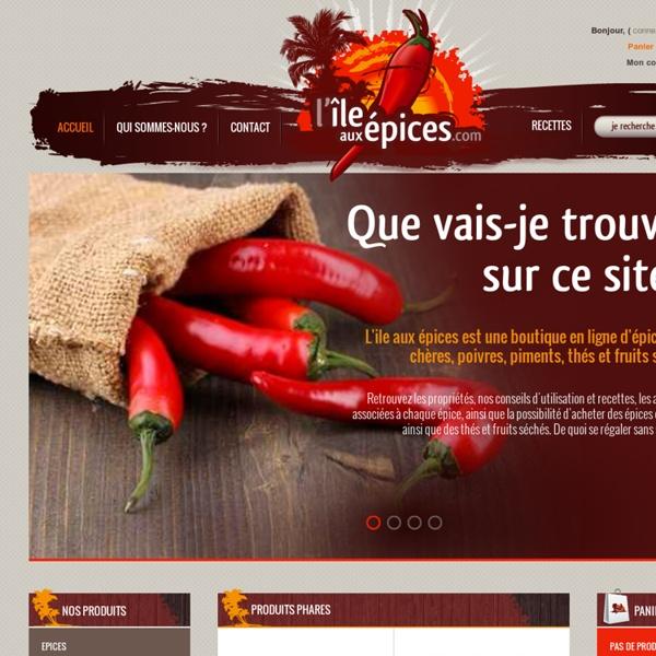 Utilisation, recettes, achat d'épices - L'île aux épices