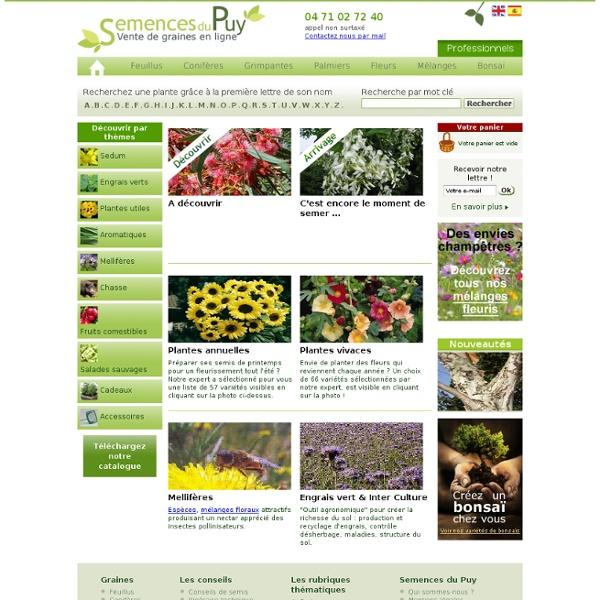 Semences du Puy - Vente de graines et semences d'arbres : feuillus, conifères, palmiers et plantes grimpantes