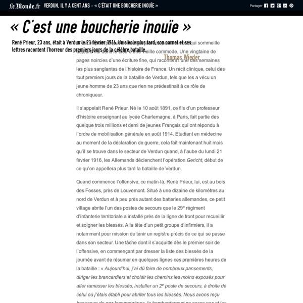 Verdun, il y a cent ans : «C'était une boucherie inouïe»