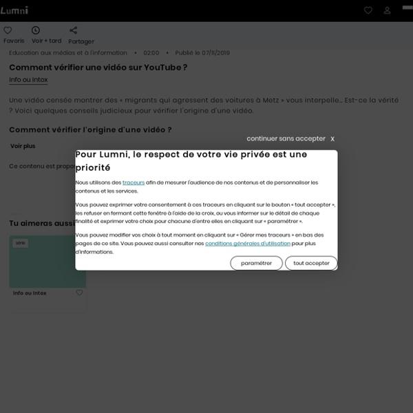 Comment vérifier une vidéo sur YouTube ? - Vidéo Education aux médias et à l'information