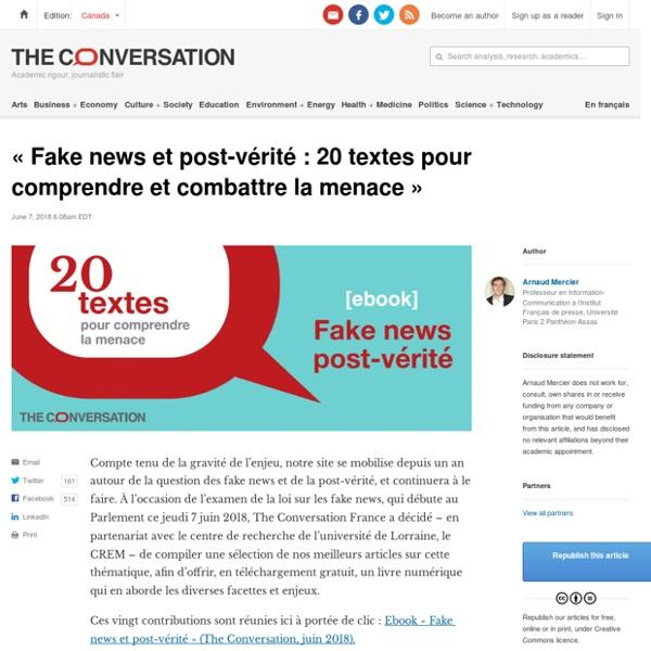 «Fake news et post-vérité: 20 textes pour comprendre et combattre la menace»