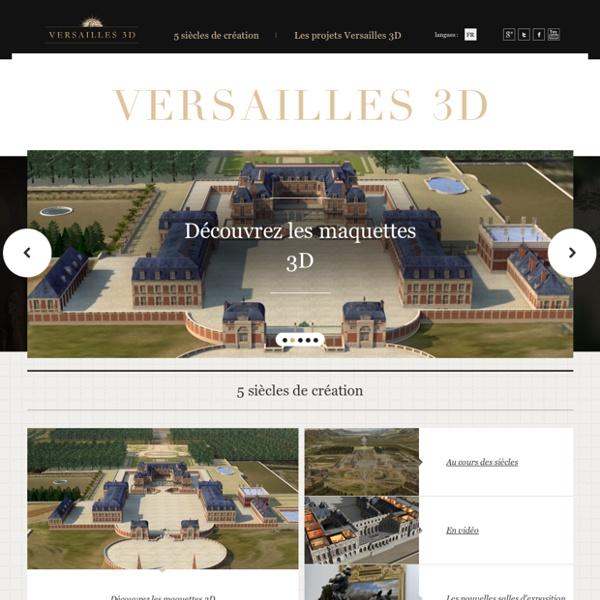 Versailles 3d [vidéo] [animation]