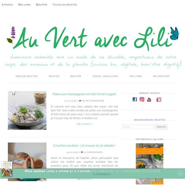 Lili's (vegan) Kitchen - Une cuisine toujours végétale, majoritairement sans gluten
