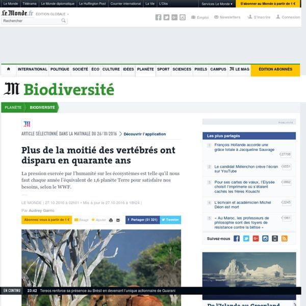 Disparition des espèces et empreinte écologique - Le Monde 2016