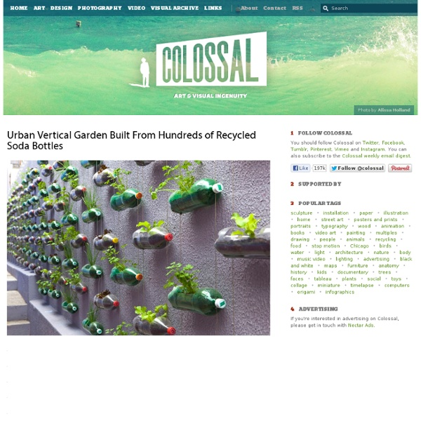 Urban Vertical Garden Built From 100's Of Soda Bottles