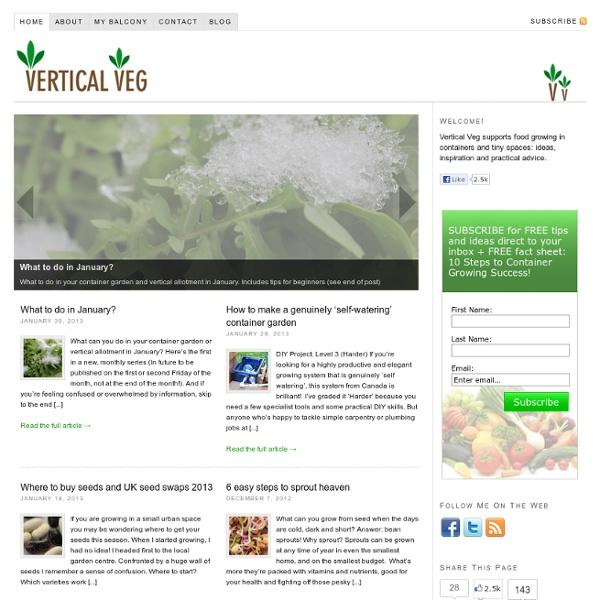 Vertical Veg — Grow your own vegetables