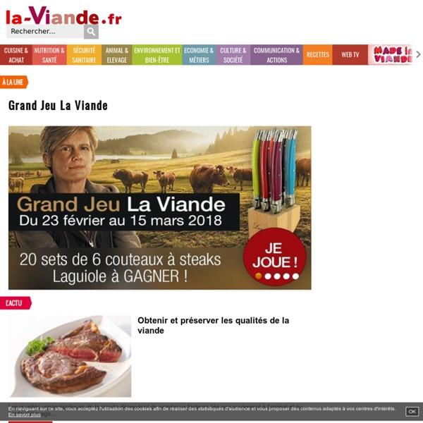 Tout sur la viande : Bœuf, Veau, Agneau, Porc, Cheval et produits tripiers
