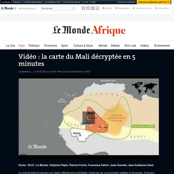 Vidéo : la carte du Mali décryptée en 5 minutes