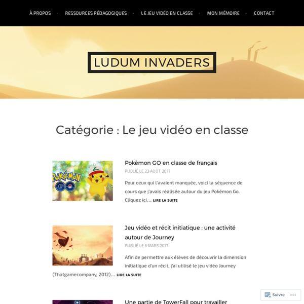 Le jeu vidéo en classe – Ludum Invaders