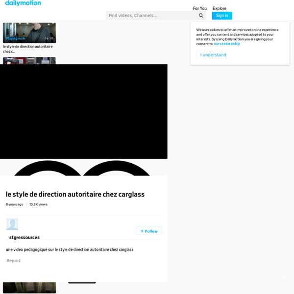 Le style de direction autoritaire chez carglass - une vidéo Vie pratique