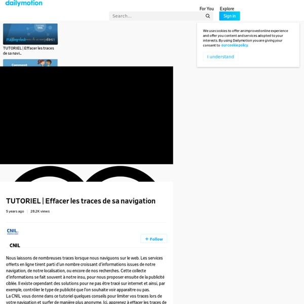 Effacer les traces de sa navigation - vidéo Dailymotion
