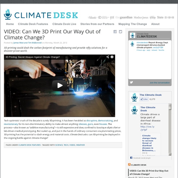 VIDEO: Can We 3D Print Our Way Out of Climate Change?