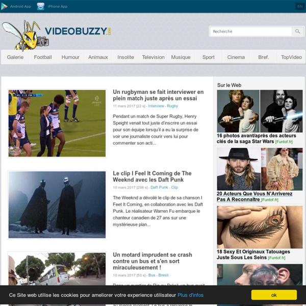 Video buzz du net et meilleures vidéos du web