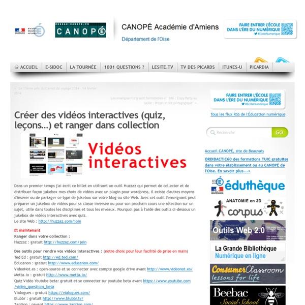 Créer des vidéos interactives (quiz, leçons…) et ranger dans collection