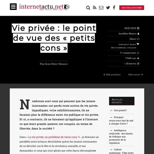 """Vie privée : le point de vue des """"petits cons"""""""