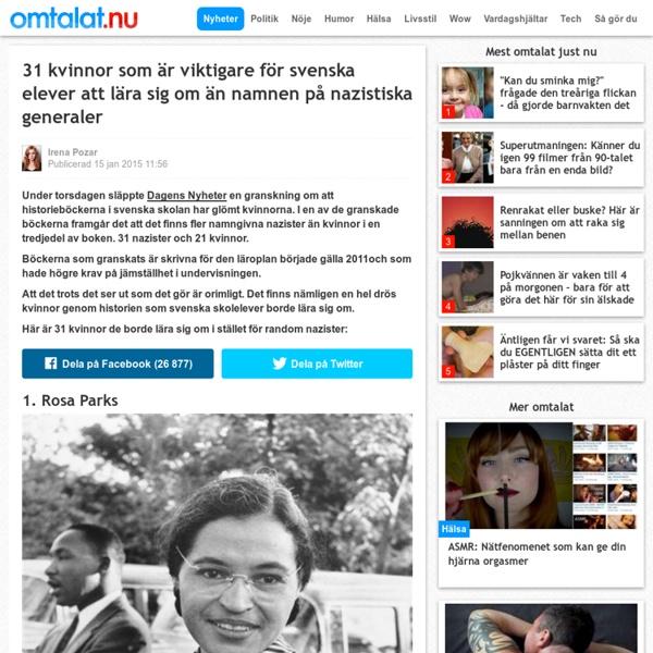 31 kvinnor som är viktigare för svenska elever att lära sig om än namnen på nazistiska generaler