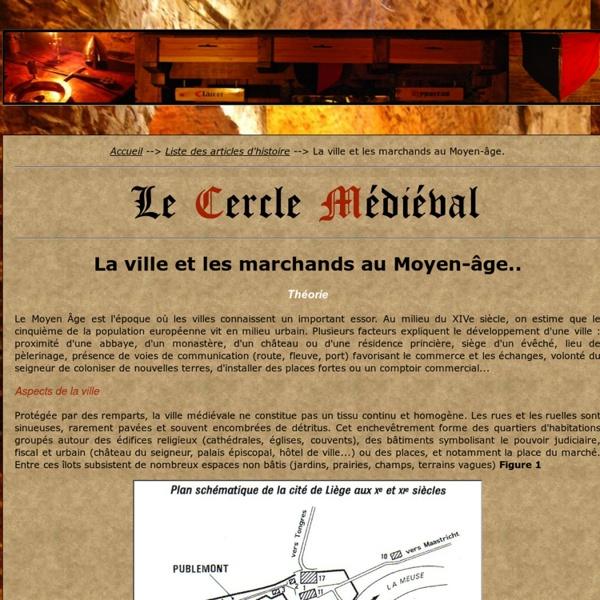 La ville et les marchands au Moyen-âge.