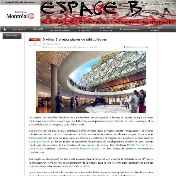 5 villes, 5 projets phares de bibliothèques