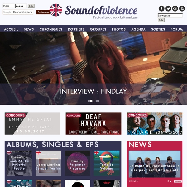 Sound Of Violence - L'actualité du rock britannique