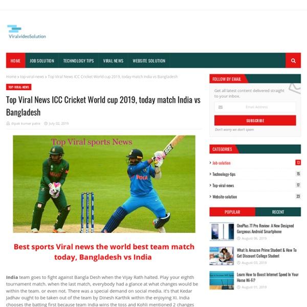 Top Viral News ICC Cricket World cup 2019, today match India vs Bangladesh