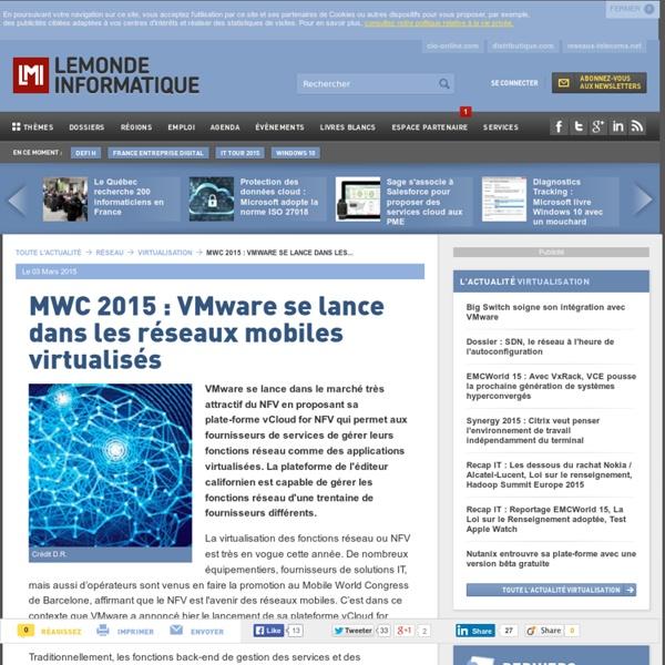 MWC 2015 : VMware se lance dans les réseaux mobiles virtualisés