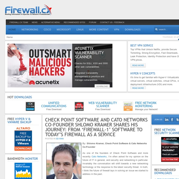 Firewall.cx - Cisco Networking, VPN Security, Routing, Switching, Windows 2012, Virtualization, Hyper-V, Free Cisco Lab, Linux Tutorials, CallManager, CME, Protocol Analysis, CCNA, CCNP, CCIE, Free Cisco Lab