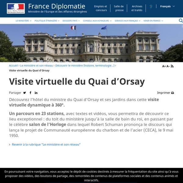 Visite virtuelle du Quai d'Orsay - Ministère de l'Europe et des Affaires étrangères