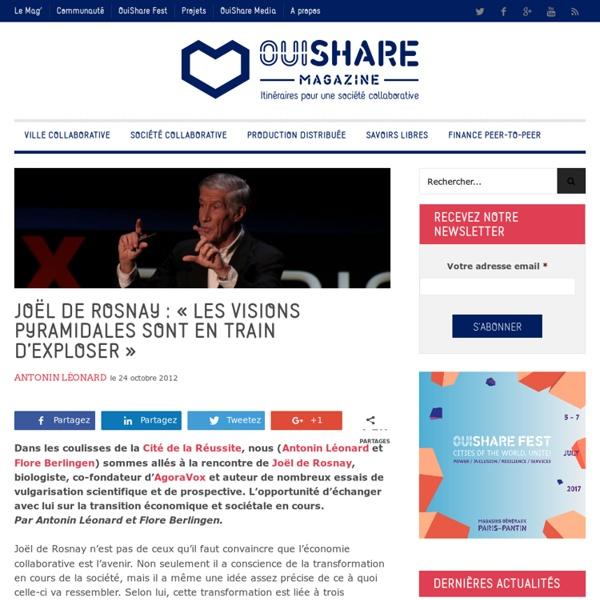 """Joël de Rosnay: """"les visions pyramidales sont en train d'exploser"""""""