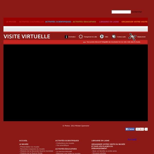 Visite virtuelle du musée - Le Mémorial de Caen