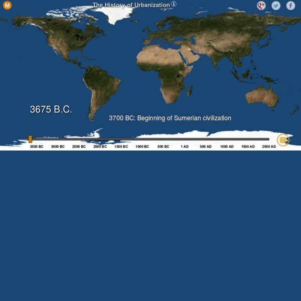 A Visual History of Urbanization, 3700 BC to 2000 AD