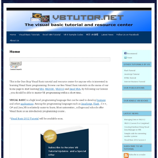 This is the Visual Basic tutorial and resource center where everyone can learn visual basic programming from our tutorials including visual basic 2012, visual Basic