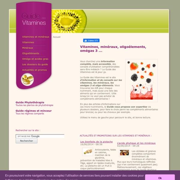 Guide des vitamines, omégas 3, oligoéléments & minéraux