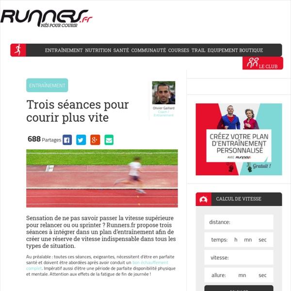 Apprendre à courir plus vite : les conseils de Runners.fr