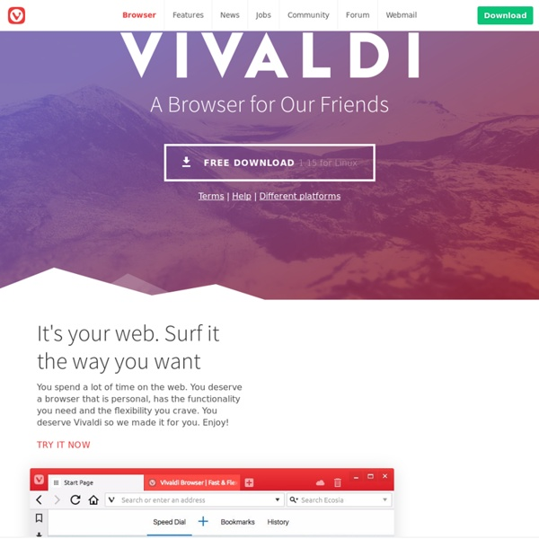 A New Web Browser for Our Friends – Vivaldi