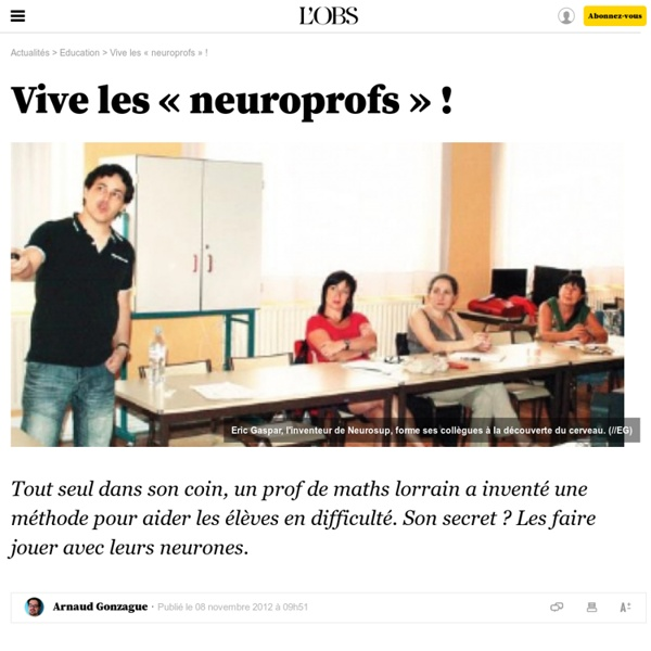 Vive les « neuroprofs » !