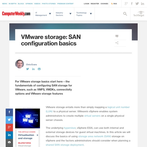 VMware storage: SAN configuration basics