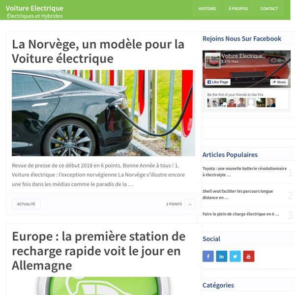 Voiture Electrique : Blog Auto électrique et Hybride