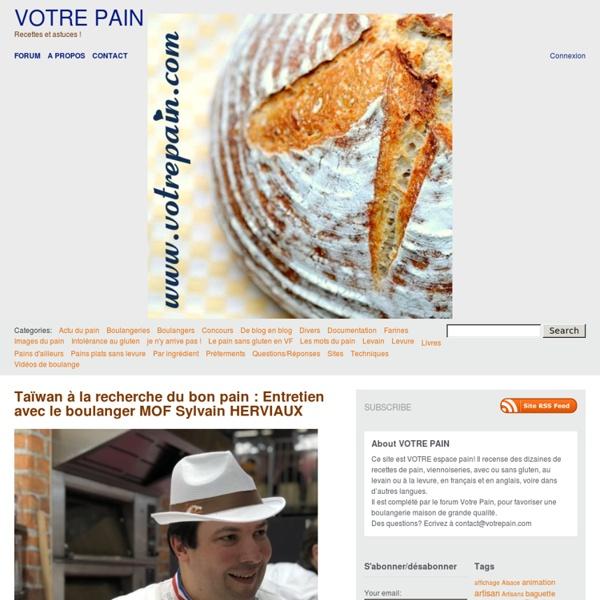 VOTRE PAIN - Le pain maison de A à Z